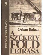 A Székelyföld leírása 9. - Orbán Balázs