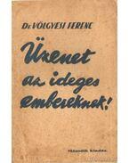 Üzenet az ideges embereknek - Dr. Völgyesi Ferenc