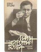 Jevgenyij Jevtusenko: Poémák (Мама и нейтронная бомба) - Jevtusenko, Jevgenyij
