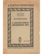 A magyar-tanítás megújhodása felé - Balassa László