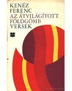 Az átvilágított földgömb - Kenéz Ferenc