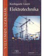Elektrotechnika - Kerékgyártó László