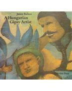 A Hungarian Gipsy Artist - Balázs János