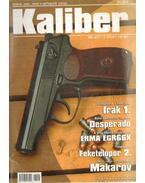 Kaliber 2006. április 9. évf. 4. szám ( 96.) - Vass Gábor
