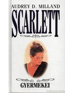 Scarlett gyermekei - Milland, Audrey D.
