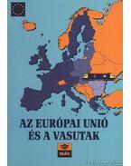 Az Európai Unió és a vasutak - Mezei István