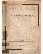 Tatranská Zvírena - Komárek, Julius