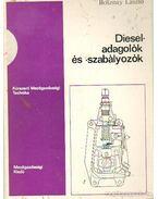 Diesel- adaglók és -szabályozók - Bosznay László