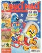 Buci Maci 2005/12 - Kauka, Rolf