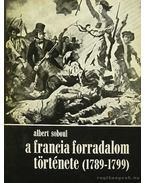 A francia forradalom története 1789-1799 - Soboul,Albert