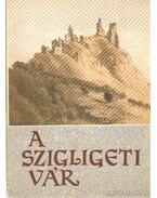A szigligeti vár - Kozák Károly