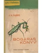 Bogaras könyv - Fabre, Jean Henri