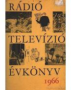 Rádió televízió évkönyv 1966. - Lévai Béla
