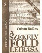 A Székelyföld leírása 8. - Orbán Balázs