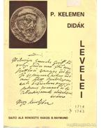 P. Kelemen Didák levelei - P. dr. Rákos Balázs Raymund