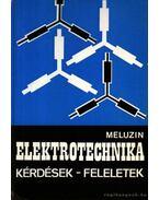 Elektrotechnika kérdések - feleletek - Meluzin, Hubert