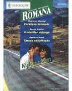Fürkésző szempár - A névtelen rajongó - Társas vállalkozás 1999/5. Romana különszám - Napier, Susan, Maclay, Charlotte, Knoll, Patricia