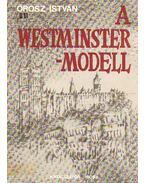 A Westminster-modell - Orosz István