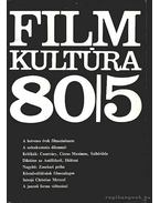 Filmkultúra 80/5 - Kőháti Zsolt