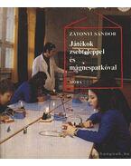 Játékok zsebteleppel és mágnespatkóval - Zátonyi Sándor