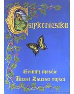 Csipkerózsika - Grimm