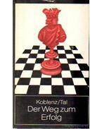 Der Weg zum Erfolg I. - Koblenz, Alexander, Tal, Michail