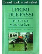 I primi due passi - Olasz I/A munkafüzet - Bulinszky Marianna, Salacz Ágnes
