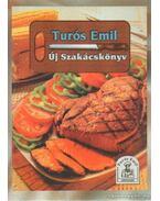 Új Szakácskönyv - Turós Emil