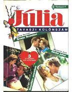 Tavasz Texasban; Révbe jutva; Tényállás szerelem - Júlia Tavaszi 1992. különszám - Palmer, Diana, Duke, Ellizabeth, Ash, Rasalice