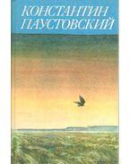 Mesék, riportok, irodalmi portrék (orosz nyelvű) - Pausztovszkij, Konsztantyin