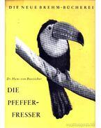 Die Pfefferfresser - Dr. von Boetticher, Hans