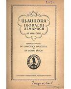 Új-Auróra irodalmi almanach az 1926. évre - Jankovics Marcell, Dobai János