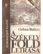 A Székelyföld leírása 6. - Orbán Balázs