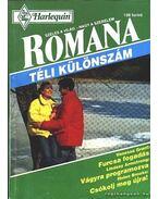 Furcsa fogadás - Vágyra programozva - Csókolj meg újra ! 1994/1. (Romana téli különszám) - Brooks, Helen, Armstrong, Lindsay, Grant, Vanessa