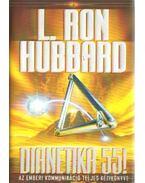 Dianetika 55! - L. Ron Hubbard