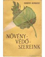 Növényvédőszereink - Erdélyi Tibor - Konkoly István