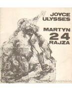 Joyce Ulysses kiállítás Martyn Ferenz 24 rajza - Láncz Sándor