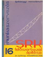 SRK tetőszerkezet építése - Dr. Nádas Zoltán
