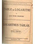 Logaritmus táblák - Deák Ferenc