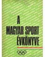 A magyar sport évkönyve 1972. - Sass Tibor