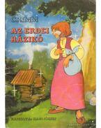 Az erdei házikó - Grimm
