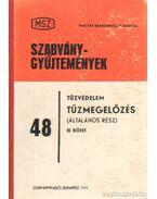 Tűzvédelem Tűzmegelőzés (általános rész) III. kötet - Kövesdy László