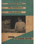 Tranzisztoros táskarádiók - Schneemann József