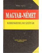 Magyar-német kereskedelmi szótár - György Aladár, Ballagi Mór