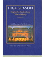 High Season - English for the Hotel and Tourist Industry I-II. - Harding, Keith, Henderson, Paul, Michael Duckworth