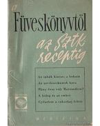 A füveskönyvtől az SzTK receptig - Dr. Sándor Róbert