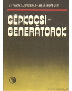 Gépkocsi-generátorok - Vasziljevszkij, V. I., Kupajev, Ju. A.