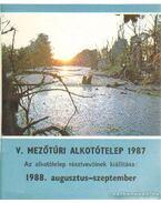 V. Mezőtúri Alkotótelep 1987. - Balogh Géza