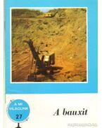 A bauxit - Juhász Árpád