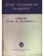 Cipőipari anyag- és áruismeret I. - Péterfi János, Varga Pál